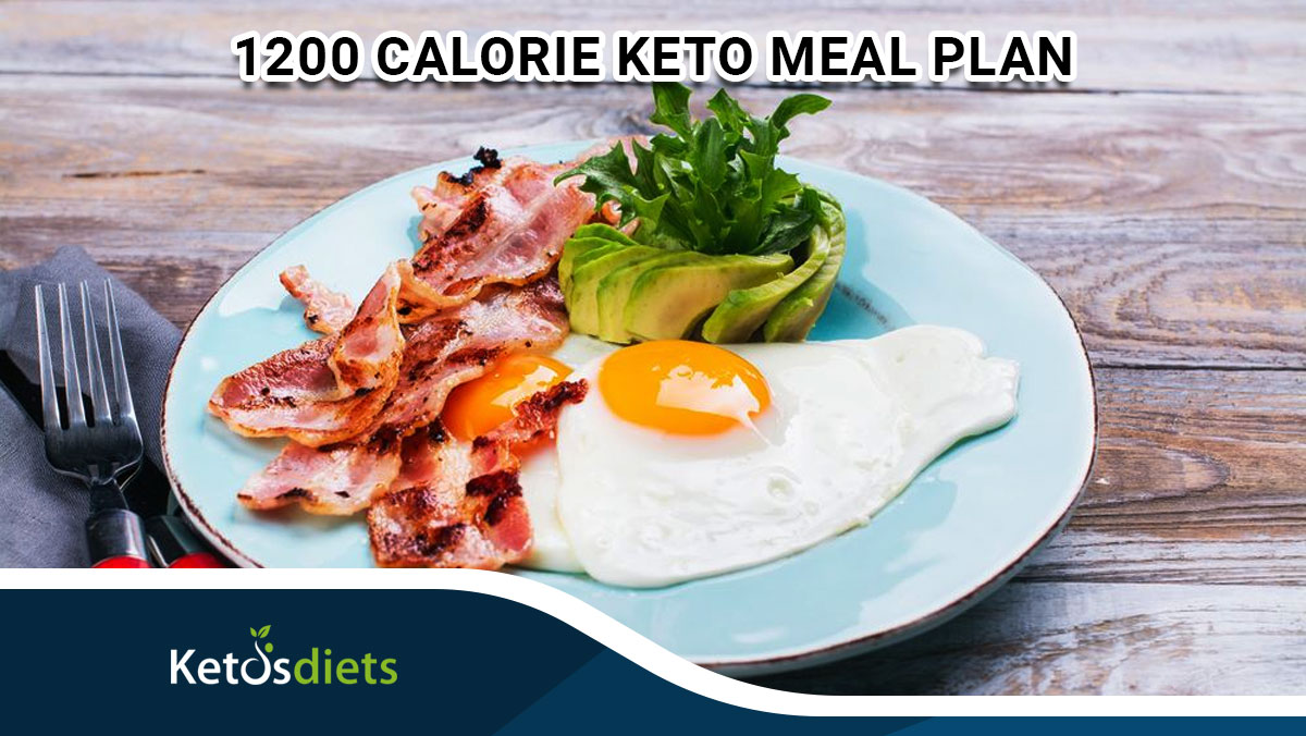 7 Days 1200 Calorie Keto Meal Plan (Step by Stap)