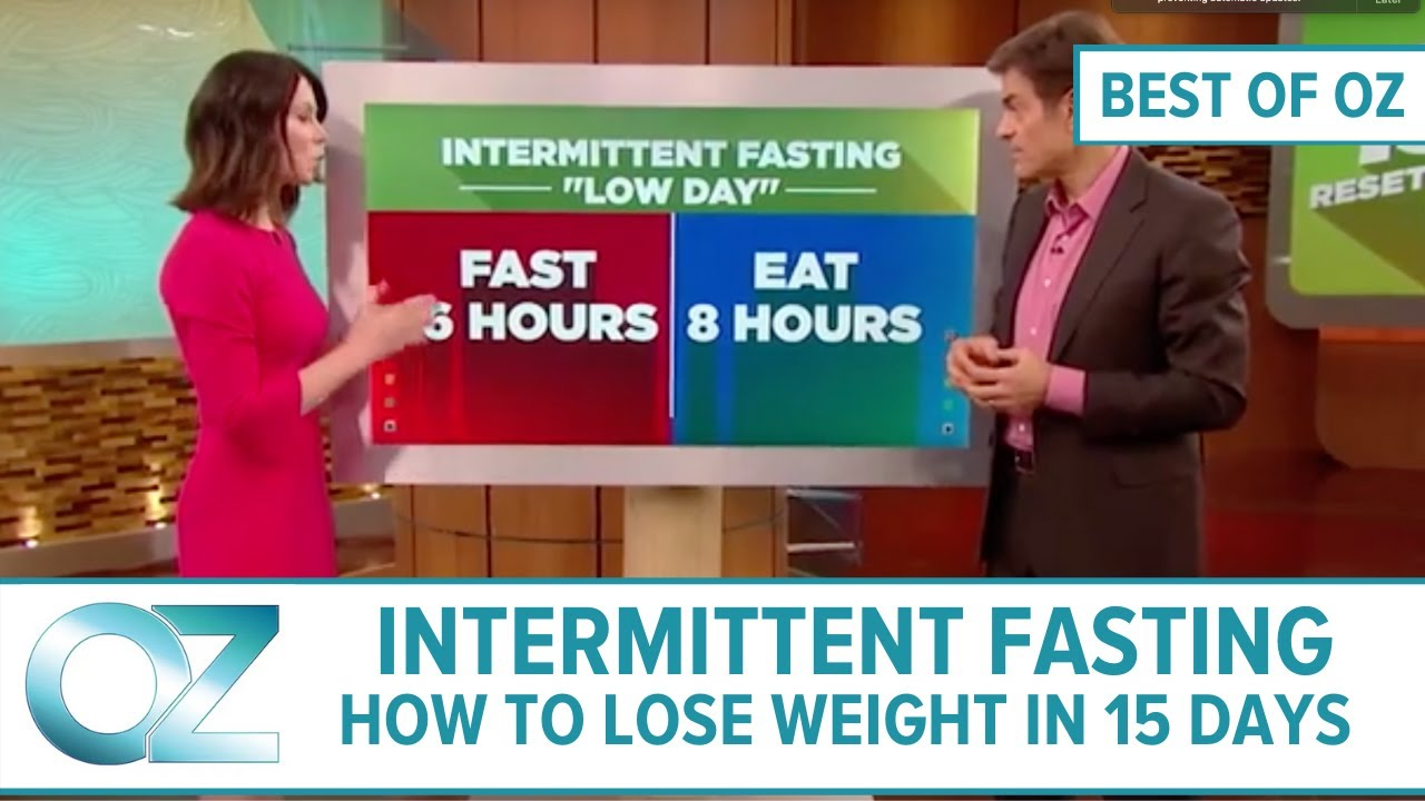 Intermittent Fasting : How to Lose Weight and Get More Energy in 15 Days – Best of Oz Collection