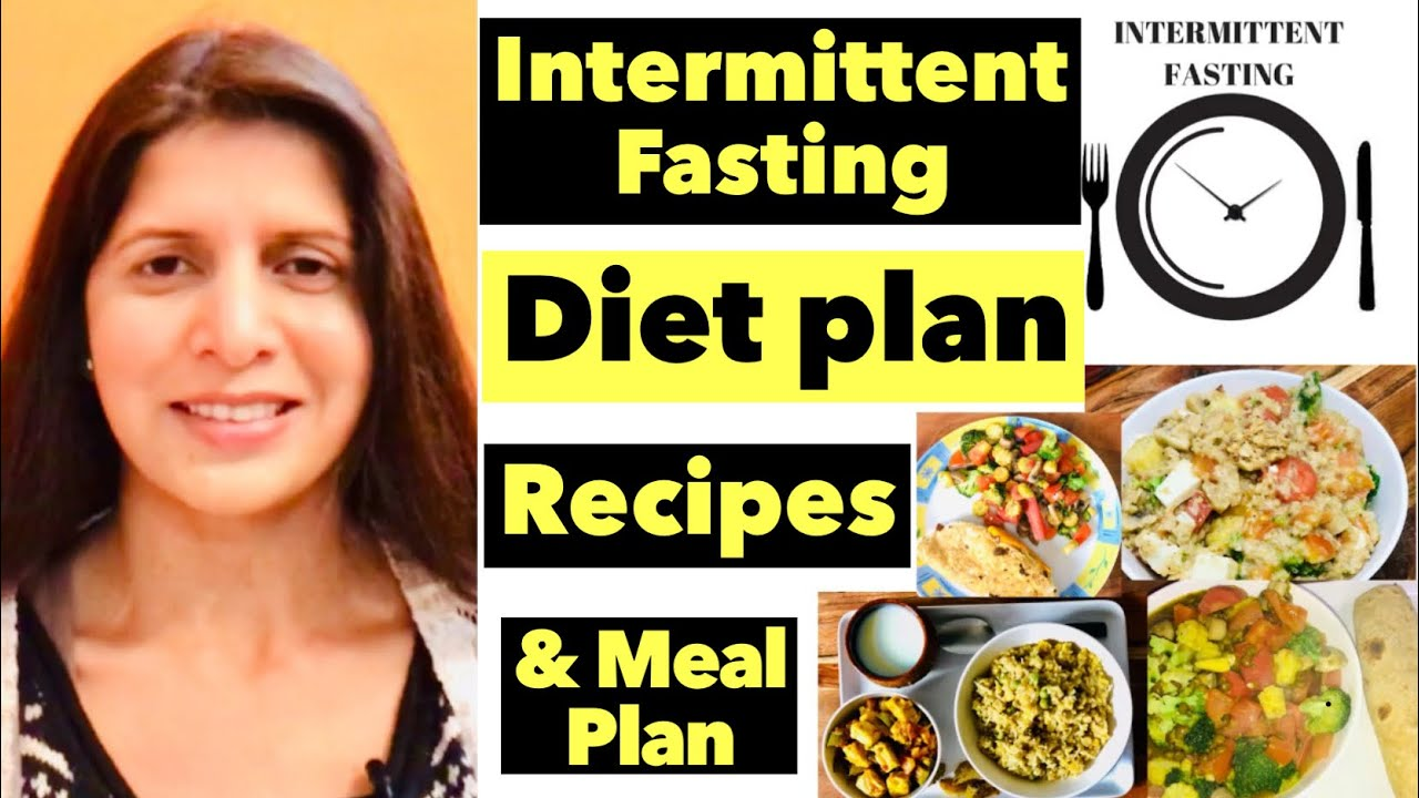 Intermittent Fasting Diet Plan | Full Meal Plan For Weight Loss | Breakfast, Lunch & Dinner Recipes