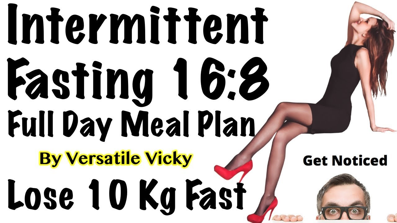Intermittent Fasting Meal Plan – How to Lose Weight Fast 10Kg with Intermittent Fasting Diet