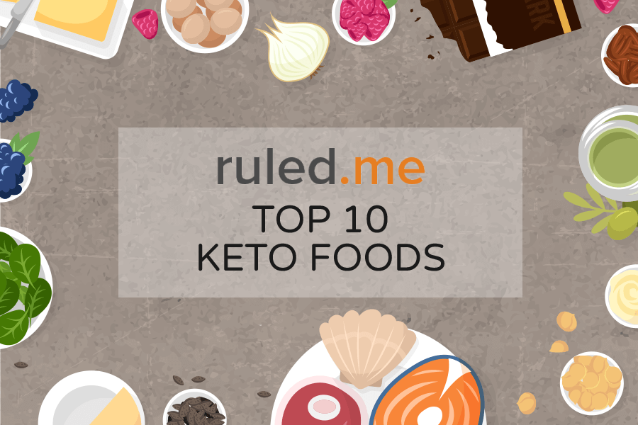 Top 10 Keto Foods For Your Low-Carb Lifestyle [Critical Foods To Eat]