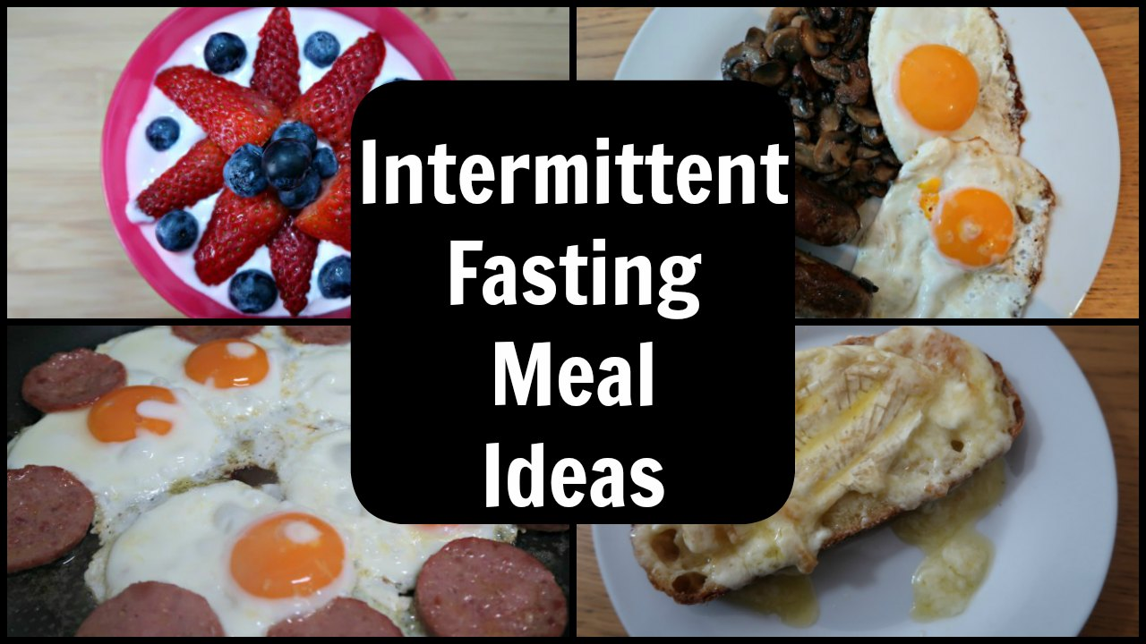 Intermittent Fasting Meals – Meal Plan for 16/8 Intermittent Fasting
