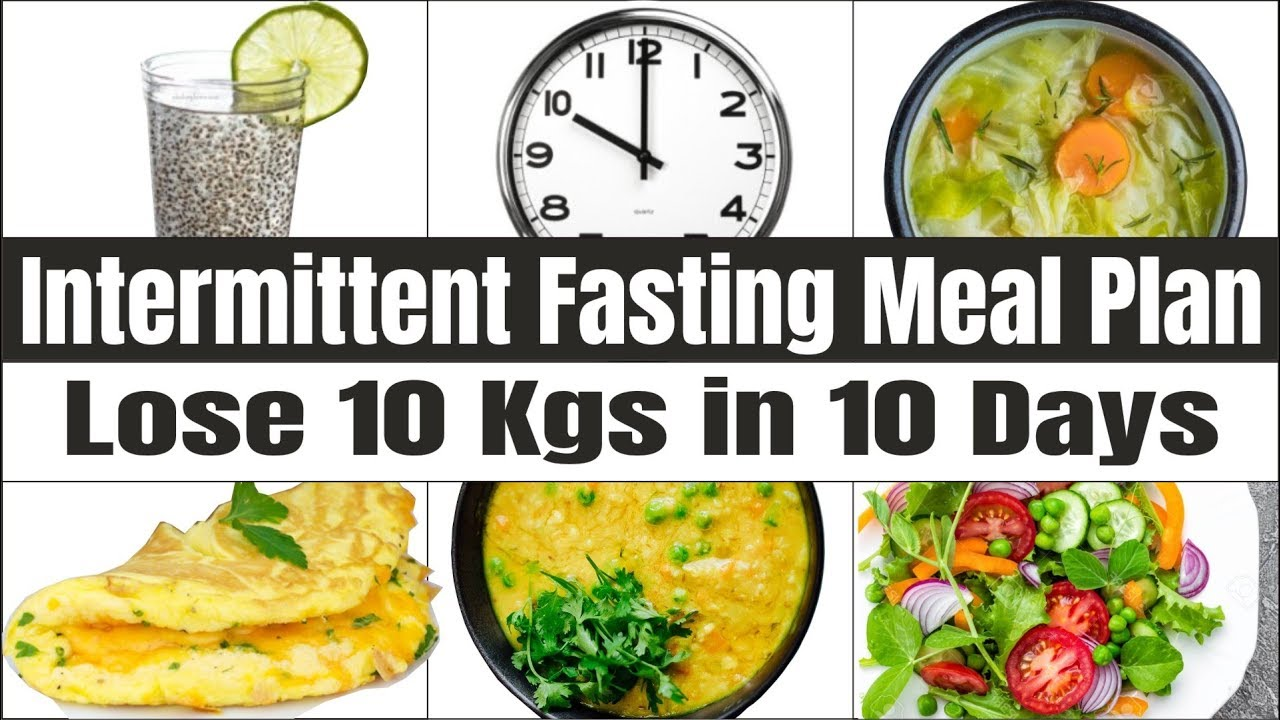 Intermittent Fasting Meal Plan for Weight Loss – Indian Diet Plan | How To Lose Weight Fast 10kgs