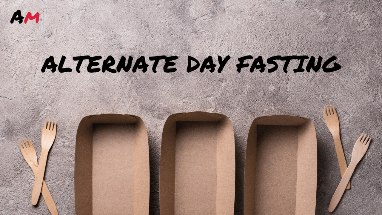 Alternate Day Fasting: What Makes It Different, And How to Effectively Follow It