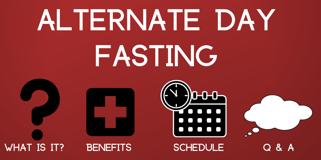 What is Alternate Day Fasting? + Benefits, Schedule, Common Questions