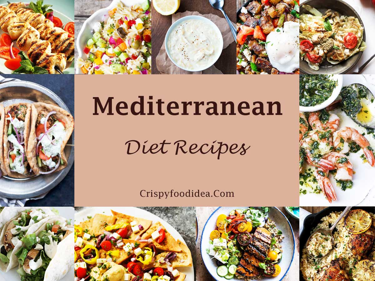 Easy Mediterranean Diet Recipes and Meal Ideas