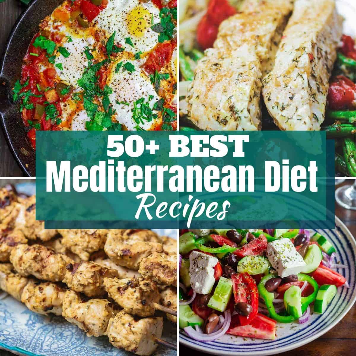 50+ Mediterranean diet recipes you'll love!