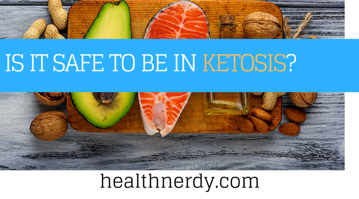 How Long Is It Safe to Be in Ketosis? | Health Nerdy