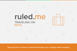 How To Stick to Keto While Traveling [Keto Travel Meal Examples]