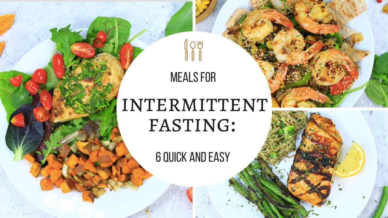 Intermittent Fasting Meals