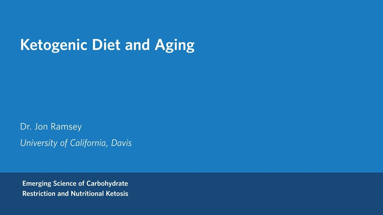 Dr. John Ramsey – Ketogenic Diets and Aging