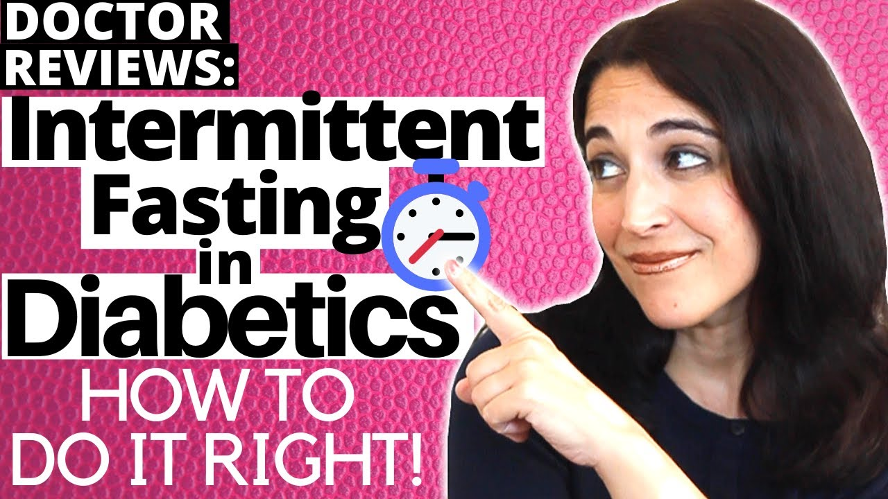 What to Know for Diabetics in Intermittent Fasting (7 Important Tips!)