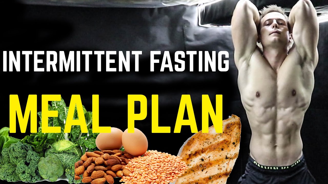 Intermittent Fasting Meal Plan to Get Lean and Ripped
