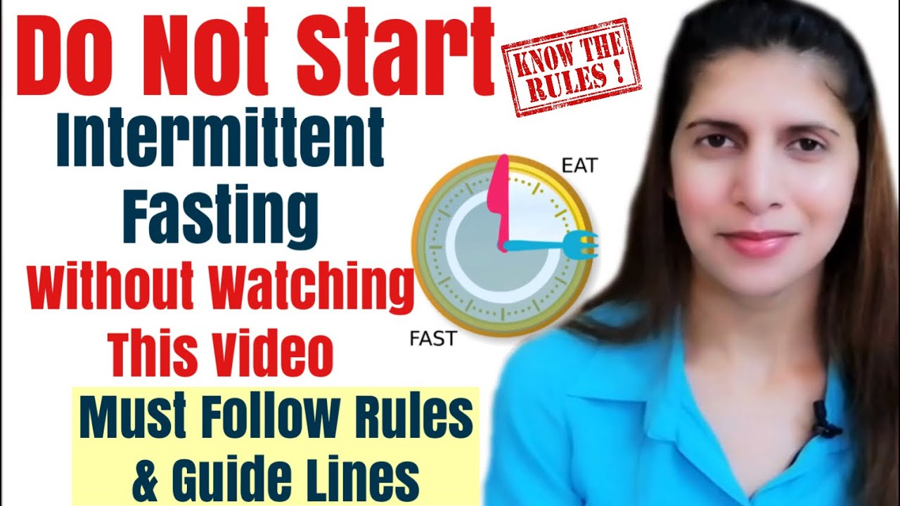 Must Follow Rules to Lose Weight & Inches in Intermittent Fasting   Tips to Double Your Results