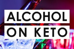 The DO's [and DON'Ts] of Alcohol On The Ketogenic Diet Explained