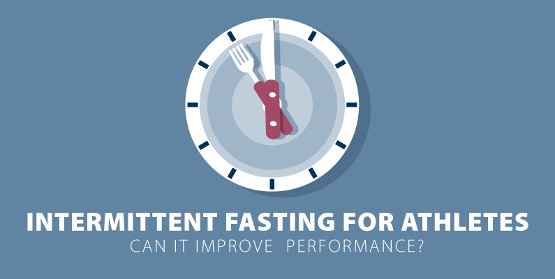 Intermittent Fasting for Athletes: Can It Improve Performance?