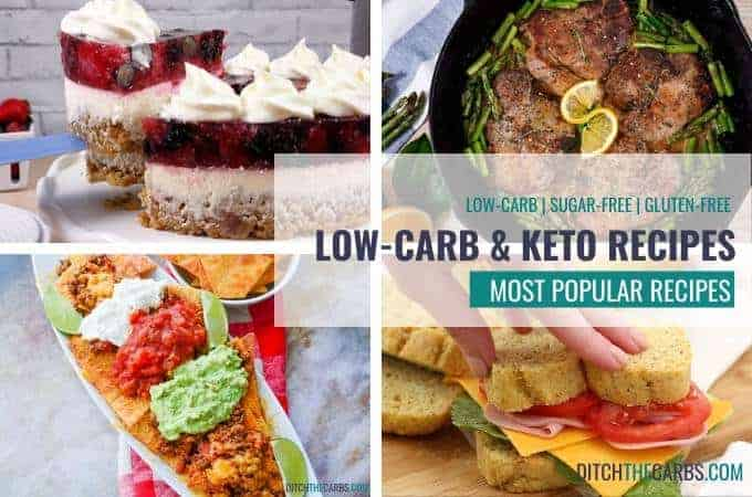 The MOST POPULAR easy low-carb and keto recipes.