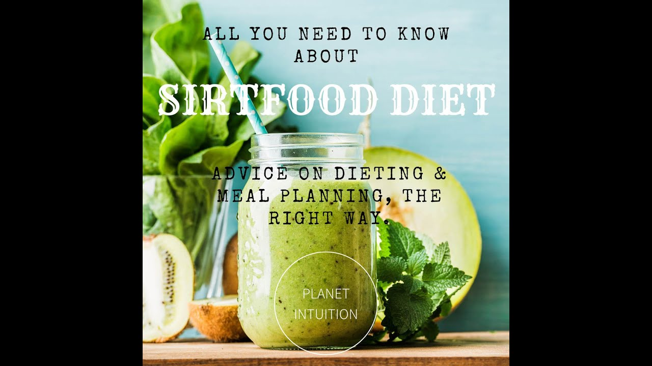 All You Need to Know about the Sirtfood Diet