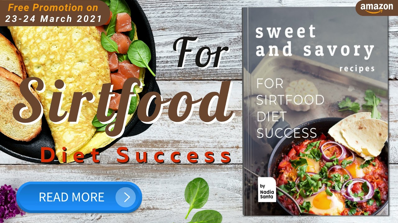 For Sirtfood Diet Success