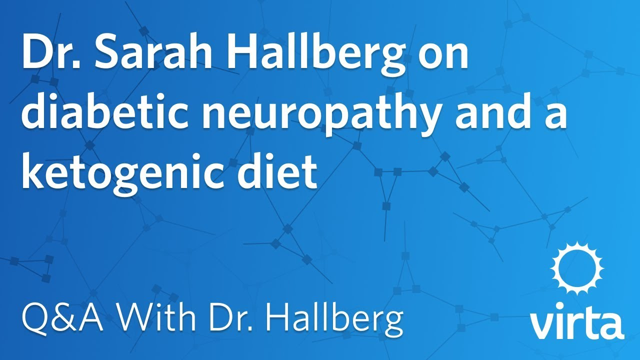 Dr. Sarah Hallberg on diabetic neuropathy and a ketogenic diet