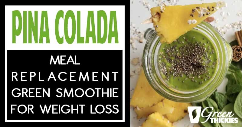 Meal Replacement Green Smoothie For Weight Loss (Tastes Like Dessert)